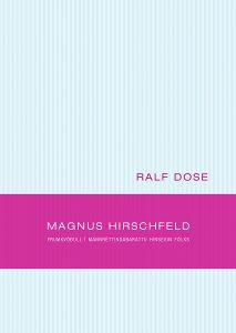 Magnus Hirschfeld – frumkvöðull í mannréttindabaráttu hinsegin fólks.